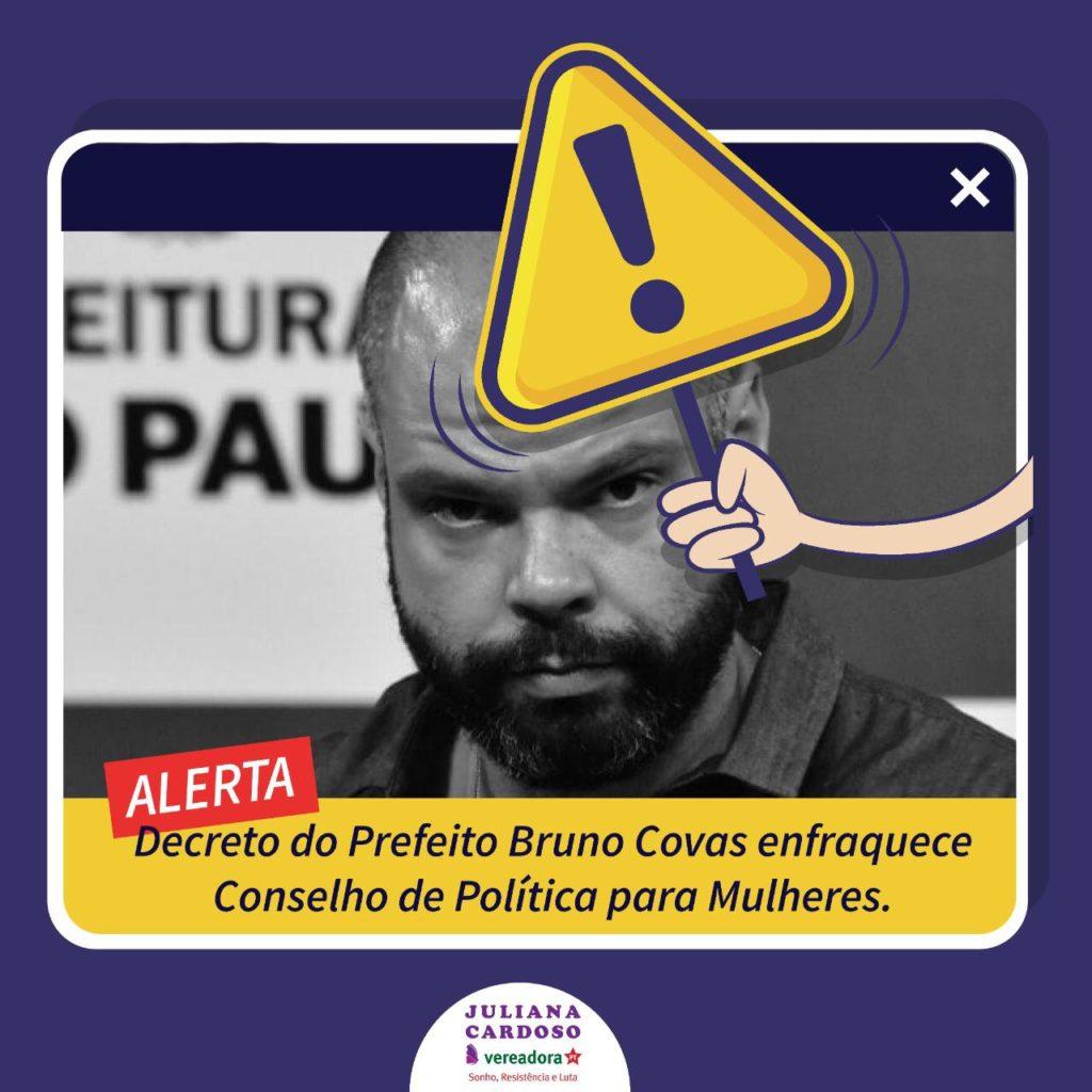 Bruno Covas enfraquece o Conselho Municipal de Políticas para as Mulheres