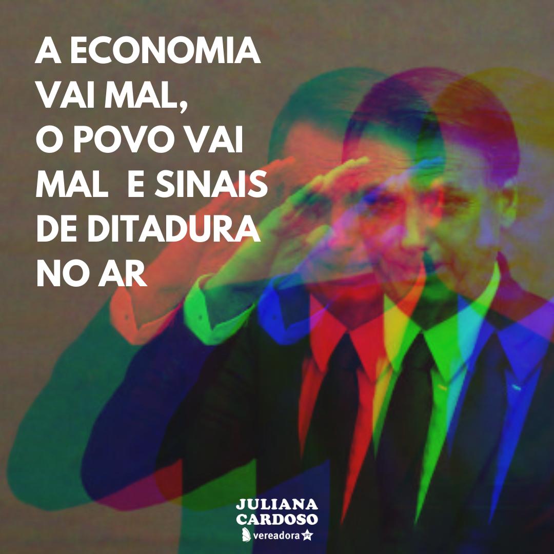 A-economia-vai-mal-o-povo-vai-mal-e-sinais-de-ditadura-no-ar
