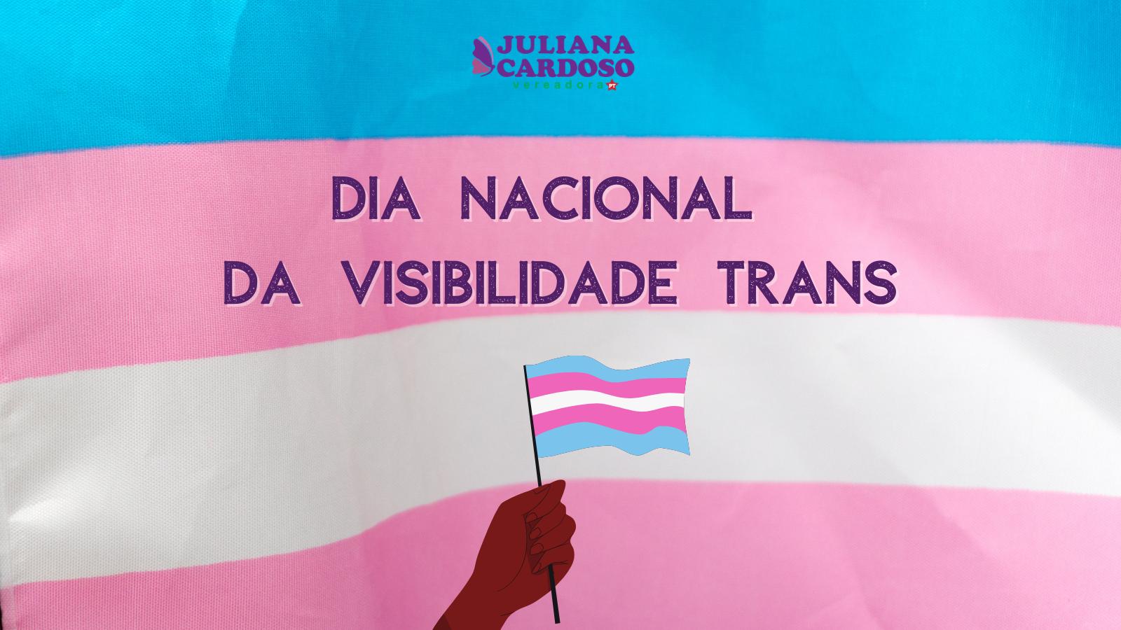 Dia Nacional da Visibilidade Trans